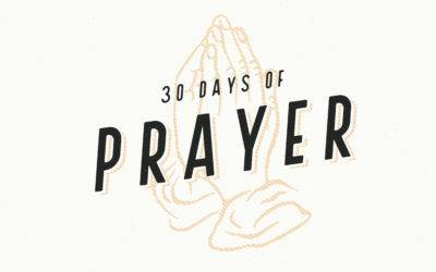30 Days of Prayer – Week Four