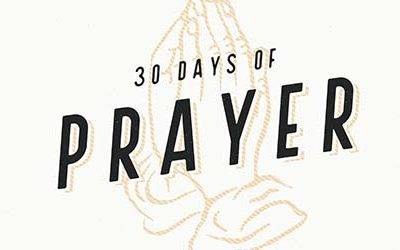 30 Days of Prayer – Week Three