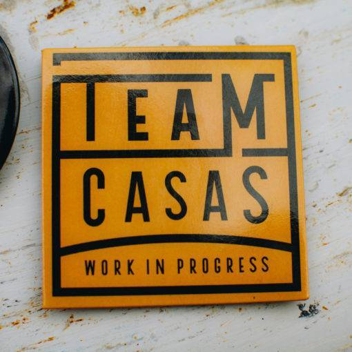 "Team Casas Work in Progress"" Magnet"