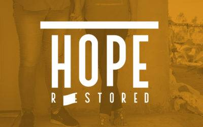 Will You Join Us in Restoring Hope?!