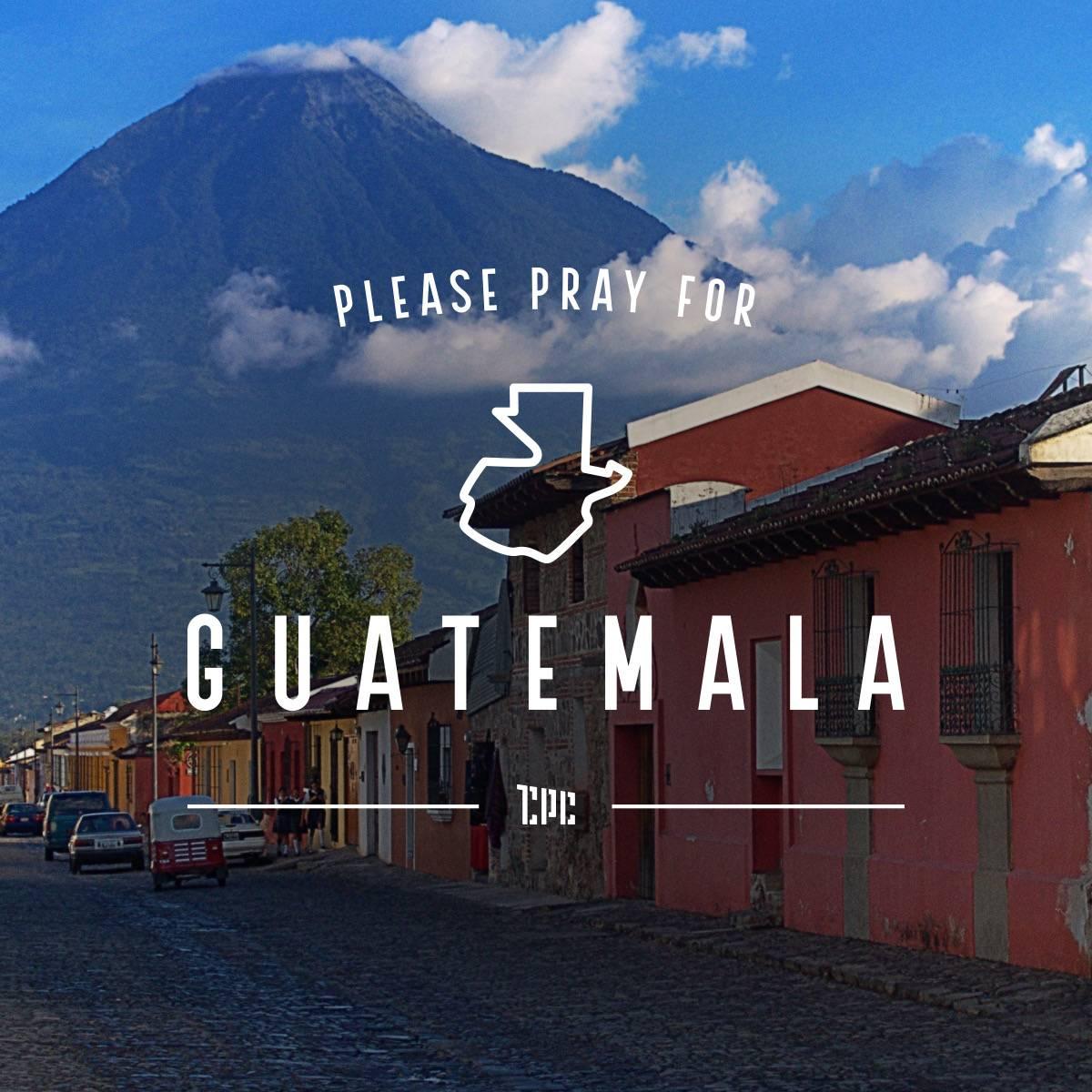 Pray For Guatemala Casas Por Cristo Mission Trips